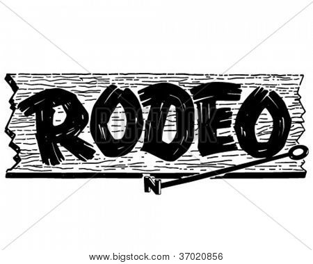 Rodeo Sign - Retro Clipart Illustration