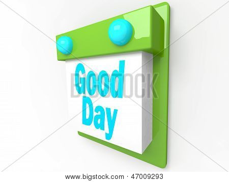 Good day - happiness