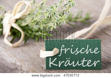 Label With Frische Kr�uter On It