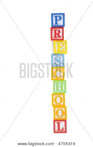 Preschool Written In Wooden Child Blocks With Clipping Path