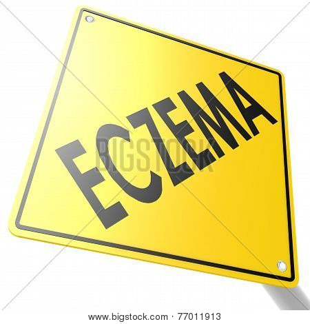 Road Sign With Eczema