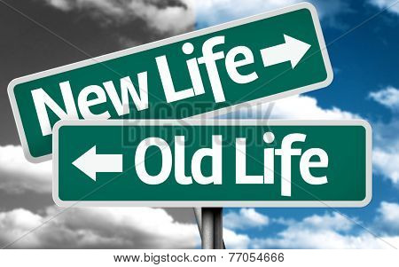 New Life x Old Life creative sign with clouds as the background
