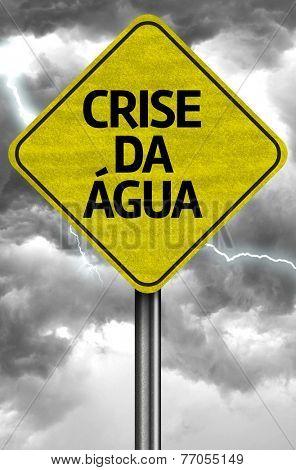 Crisis of Water (Portuguese: Crise da �gua)