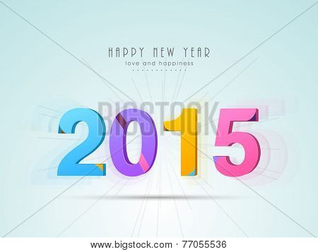 Happy New Year 2015 celebration poster or banner with stylish colorful text 2015.