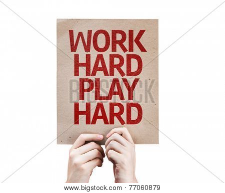 Work Hard Play Hard card isolated on white background