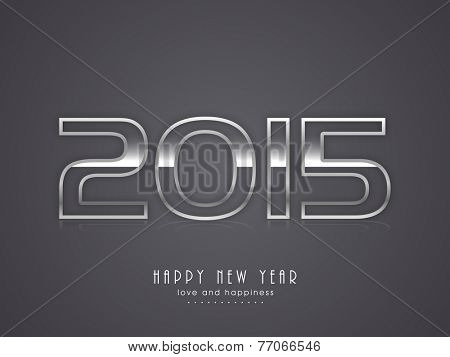 Happy New Year 2015 celebration with shiny text on grey background, can be use as poster, banner or flyer.