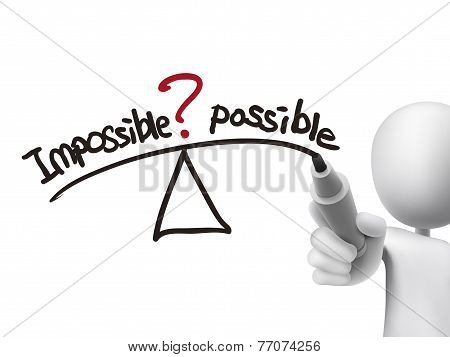 Balance Between Impossible And Possible Written By 3D Man