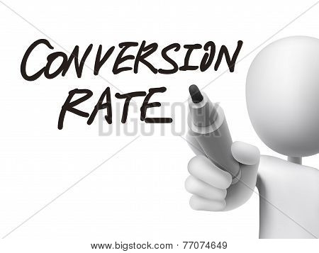 Conversion Rate Words Written By 3D Man