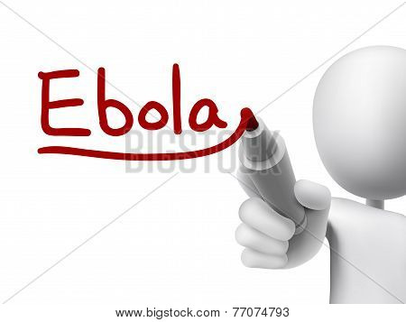 Ebola Word Written By 3D Man