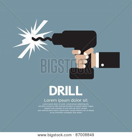 Drill In Hand.