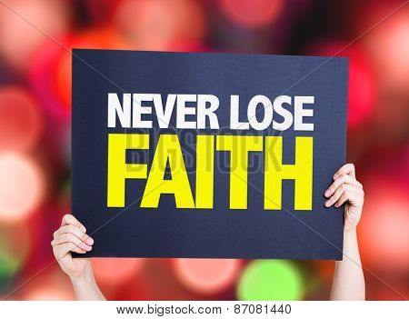 Never Lose Faith card with bokeh background