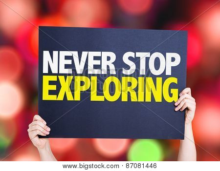 Never Stop Exploring card with bokeh background