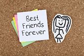 pic of  friends forever  - Best friends forever cheerful cute note on bulletin board - JPG