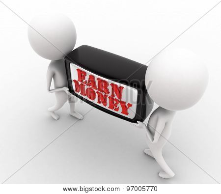 3D Man Carrying Earn Money Text - Television By Hand Concept