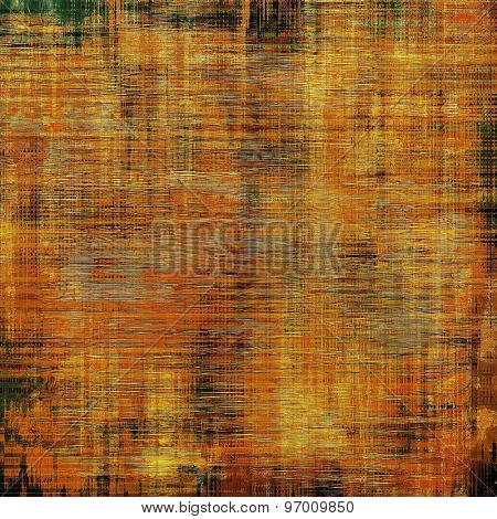 Old, grunge background texture. With different color patterns: yellow (beige); brown; green; red (orange)
