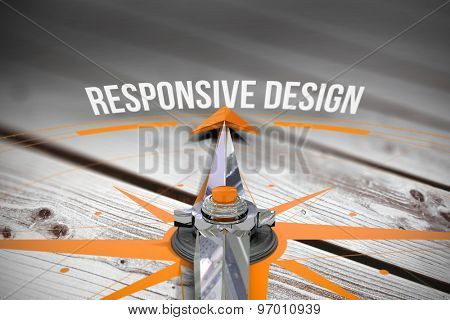 The word responsive design and compass against digitally generated grey wooden planks