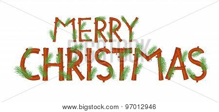 Text Merry Christmas Stylized From Branches And Needles