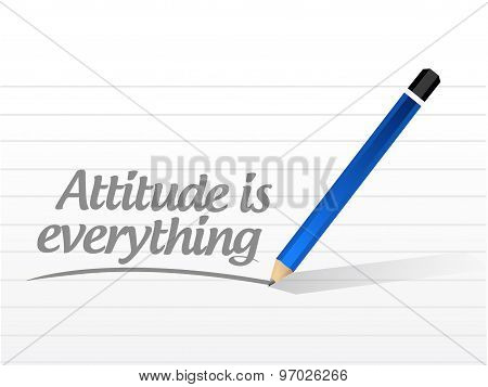 Attitude Is Everything Message Sign Concept