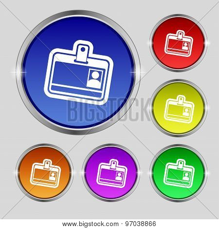 Id Card Icon Sign. Round Symbol On Bright Colourful Buttons. Vector