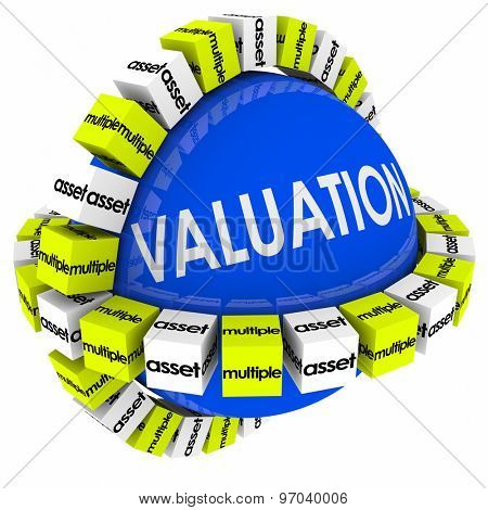 Valuation sphere for company or business evaluation of net worth with multiples, assets and revenues calculation