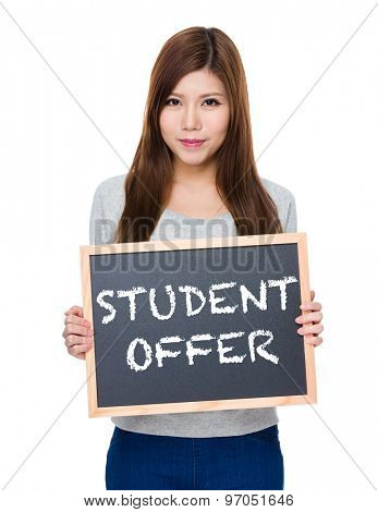 Asian woman hold with blackboard showing student offer