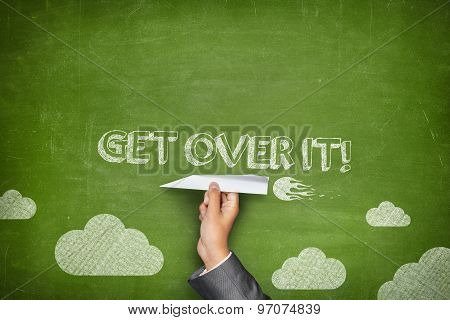 Get over it concept