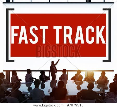 Fast Track Increase Improvement Development Raising Concept