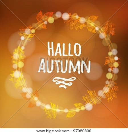 Autumn, Fall Background  With Wreath, Made Of Leaves, Lights, Vector