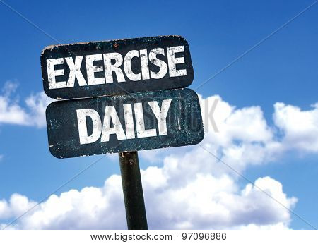 Exercise Daily sign with sky background