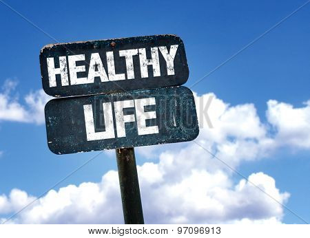 Healthy Life sign with sky background