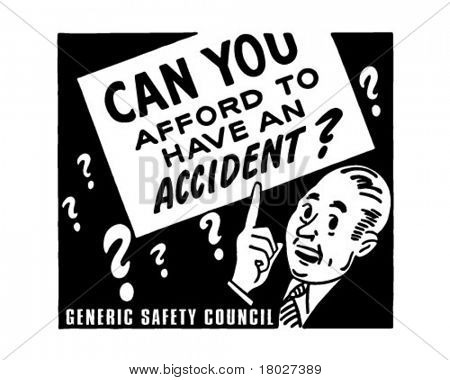 Can You Afford To Have An Accident? - Retro Ad Art Banner?