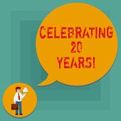 Conceptual Hand Writing Showing Celebrating 20 Years. Business Photo Text Commemorating A Special Da poster
