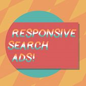 Text Sign Showing Responsive Search Ads. Conceptual Photo To Increase The Likelihood That Your Ad Sh poster