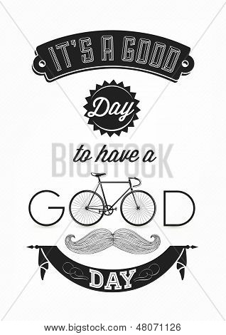 It's a Good Day To Have a Good day - Typographical Illustration Bicycle Poster