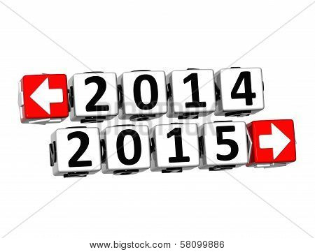 3D Year 2014 Year 2015  Button Click Here Block Text