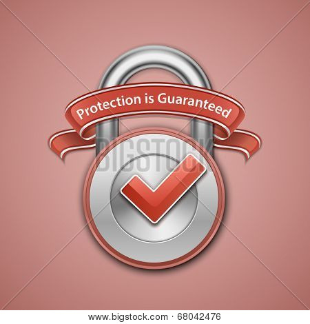 Vector illustration of metallic padlock with check mark and label. Protection guaranteed sign. Security Concept. Your Protection Is Guaranteed