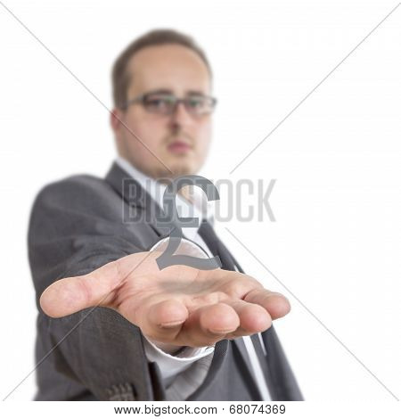 Business Man Holding A British Pound Sterling Sign
