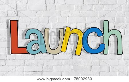 Launch Brick wall Single Word Text Background Clean Concept
