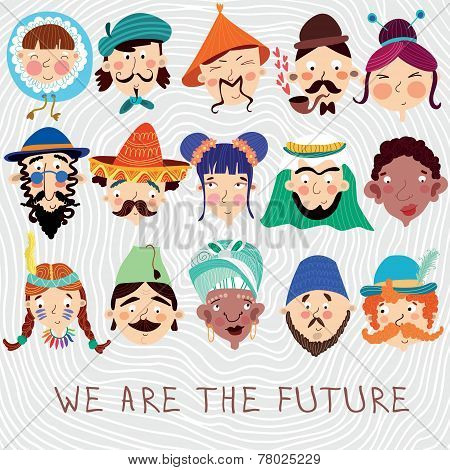 We Are The Future. Concept Friendly Card With 15 Different Nationalities : Chinese, Japanese, Africa