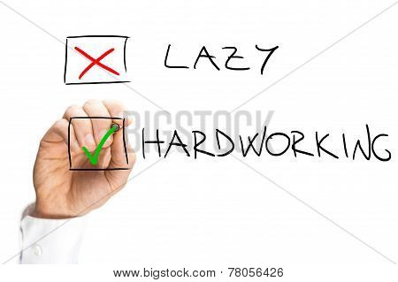 Marking X On Lazy And Check On Hardworking