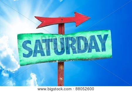 Saturday sign with sky background
