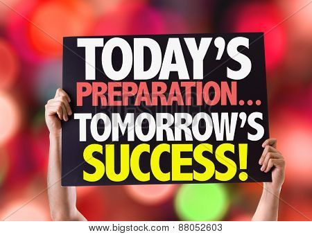 Today Preparations... Tomorrow's Success! card with bokeh background