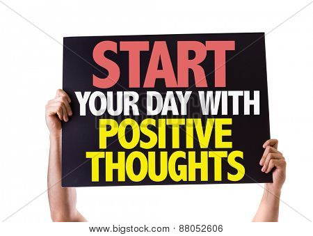 Start Your Day with Positive Thoughts card isolated on white
