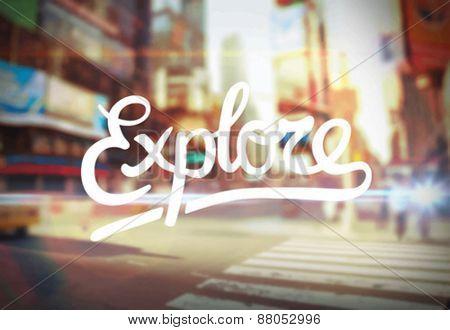 Digitally generated Explore against city scene vector