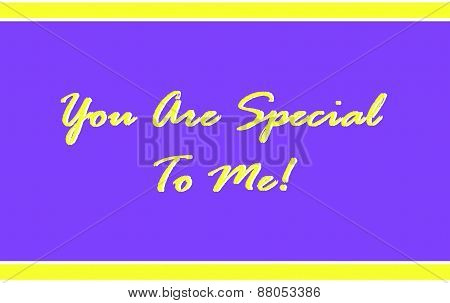 You Are Special to Me in Purple and Yellow
