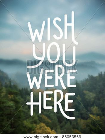 Digitally generated Wish you were here vector