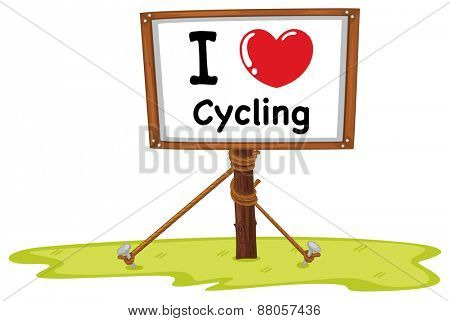 I love cycling sign on white