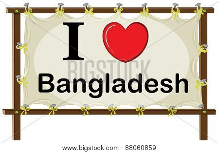 I love Bangladesh in wooden frame