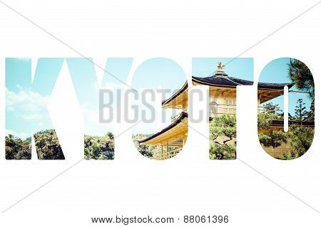 Word Kyoto Over Famous Golden Pavilion
