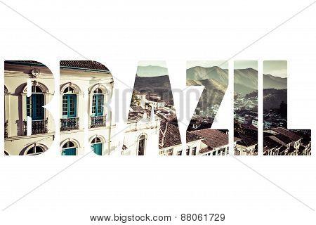 Word Brazil Over Ouro Preto.